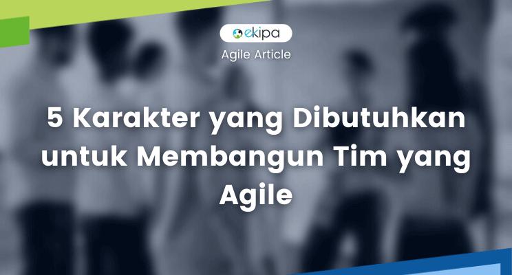 membangun tim yang agile