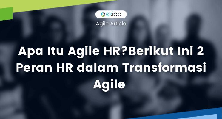 Agile HR adalah