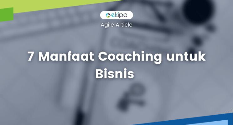 apa itu coaching dan manfaat coaching